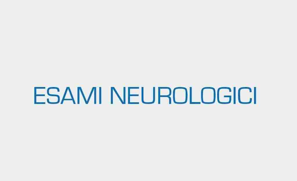 ESAMI-NEUROLOGICI