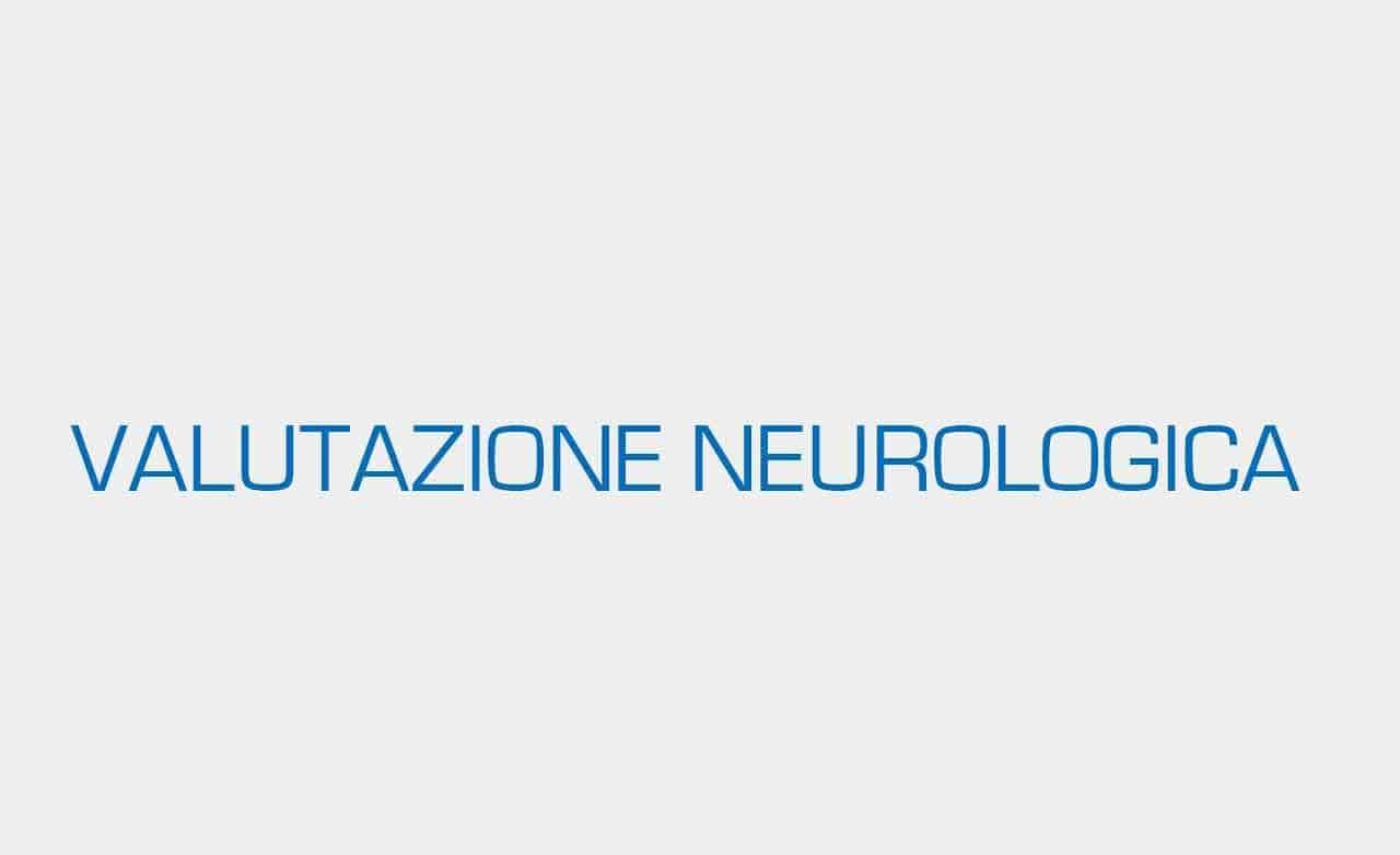 VALUTAZIONE-NEUROLOGICA